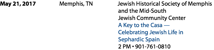 May 21, 2017 Memphis, TN Jewish Historical Society of Memphis and the Mid-South
